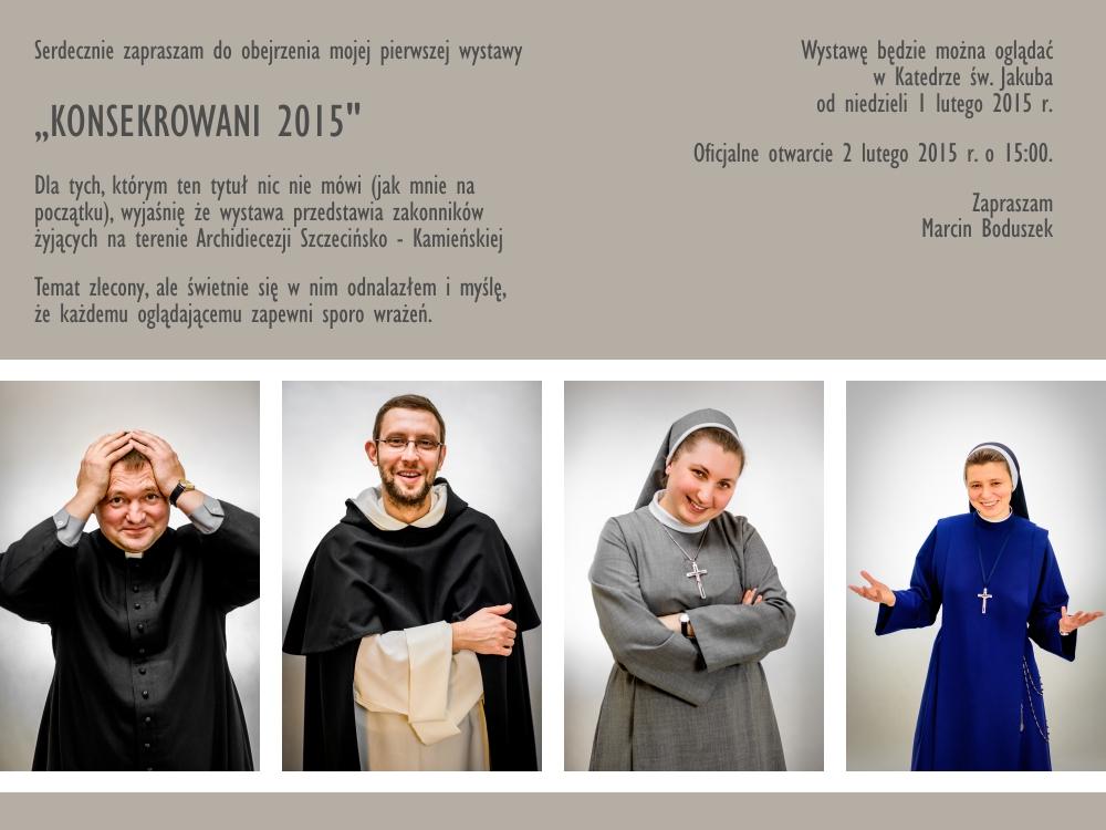 """Zaproszenie na wystawę """"KONSEKROWANI 2015"""" fot. Marcin Boduszek"""